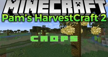 pams harvestcraft 2 crops mod