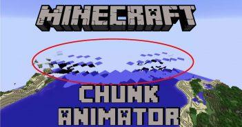 chunk animator mod 1
