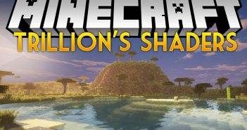 Trillion s Shaders mod for minecraft