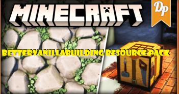 BetterVanillaBuilding Resource Pack 1