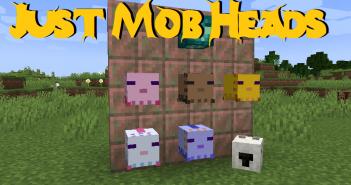 Just Mob Heads Mod 5