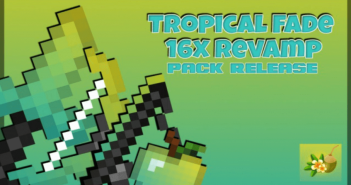 Tropical Fade Resource Pack 1